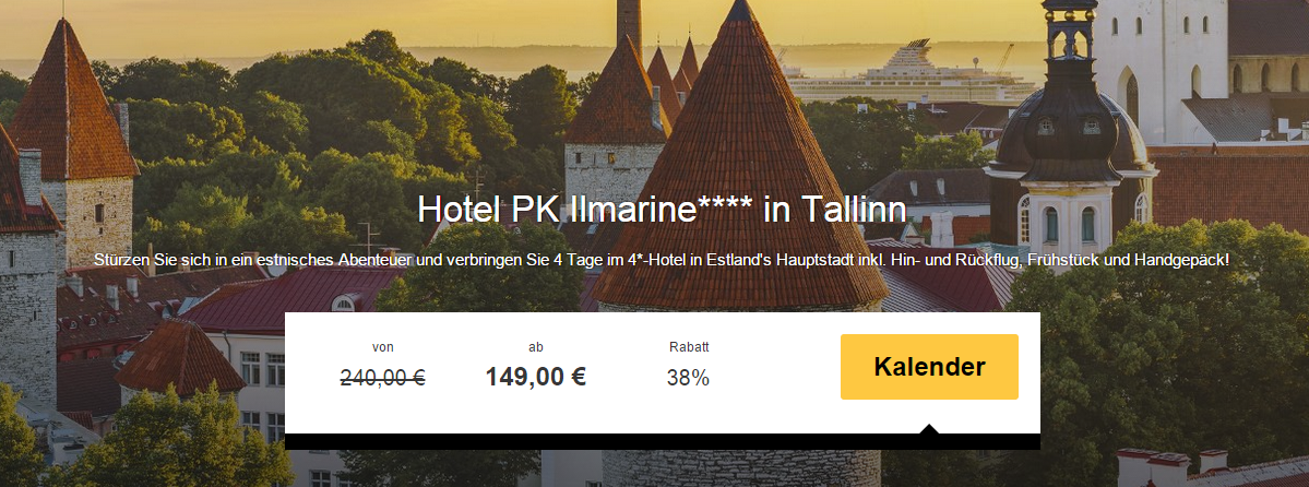 4 Tage Tallinn im 4* Hotel