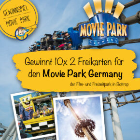 *Gewinnspiel beendet* Nur noch heute: Gewinnt 10 x 2 Eintrittskarten für den Movie Park Germany
