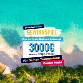 Gewinnspiel: 3.000€ Reisegutschein