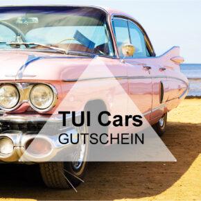 TUI Cars Gutschein - 20 € Rabatt auf alle Buchungen von Mietwagen