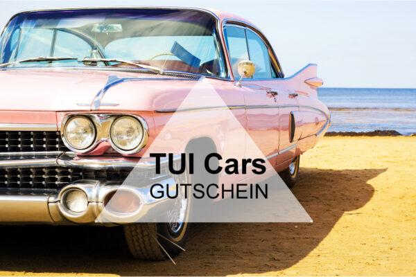 TUI Cars Gutschein Mietwagen