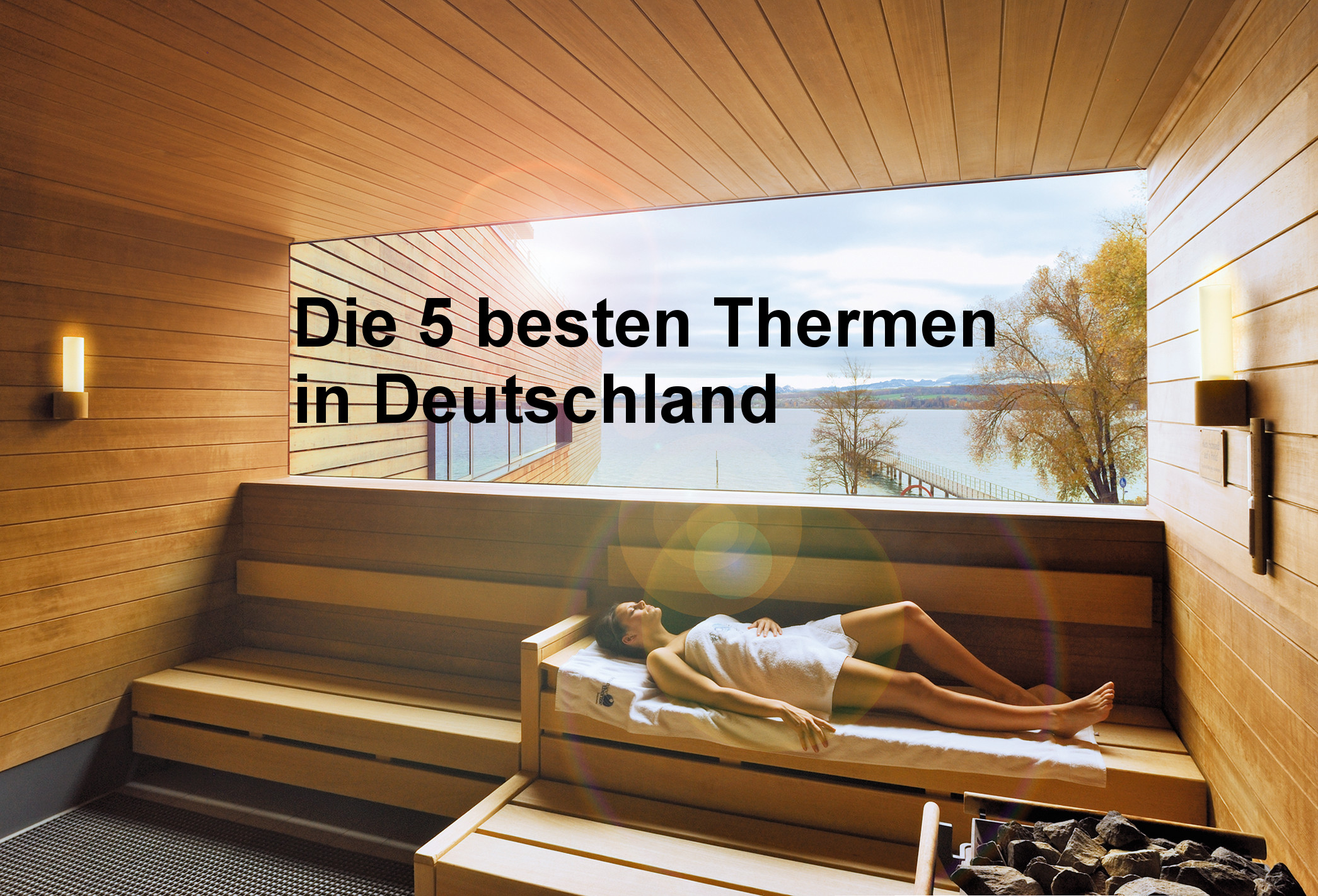 die 5 besten thermen in deutschland entspannung pur. Black Bedroom Furniture Sets. Home Design Ideas