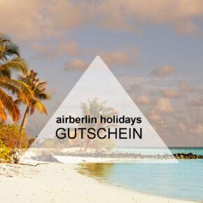 airberlin holidays Gutschein: Jetzt 100€ sparen auf alle Strandreisen