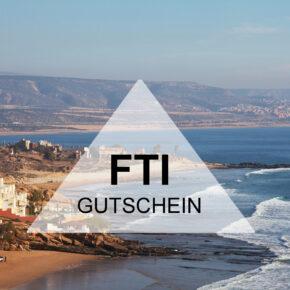50 € FTI Gutschein - bei der Marokko Reise sparen