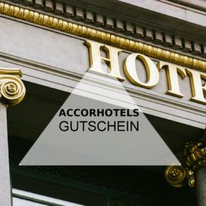 Accorhotels Gutschein: Bis zu 30 % Rabatt auf alle Hotels in Deutschland und Österreich