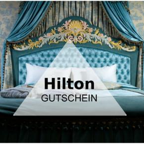 Hilton Gutschein: 25% Rabatt auf Hotels & Resorts in Europa, Afrika & Naher Osten