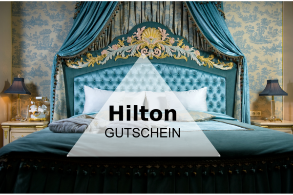 Hilton Hotel Gutschein
