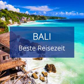 Beste Reisezeit für Bali: Temperaturen, Regenzeit & Klima