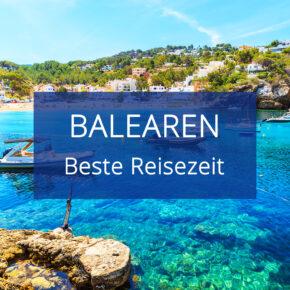 Beste Reisezeit für die Balearen: Bade- und Aktivurlaub