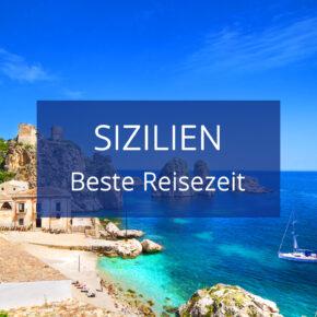 Beste Reisezeit für Sizilien: Klima & Wetter