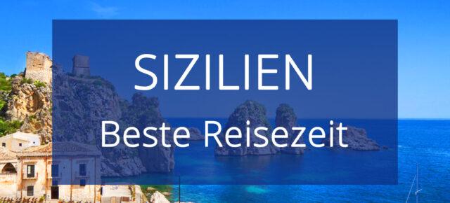 Italien Sizilien Reisezeit