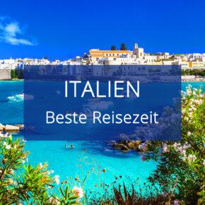 Beste Reisezeit für Italien: Wetter & Klima auf dem italienischen Festland