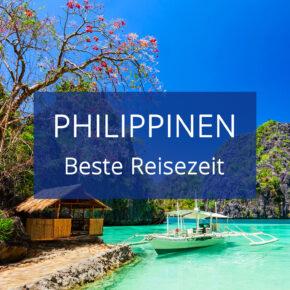 Beste Reisezeit für die Philippinen: Klima & Wetter