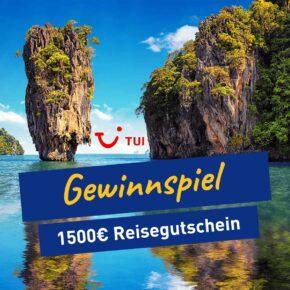 *Gewinnspiel beendet* Ergattere einen 1500€ TUI Gutschein für die nächste Urlaubsreise