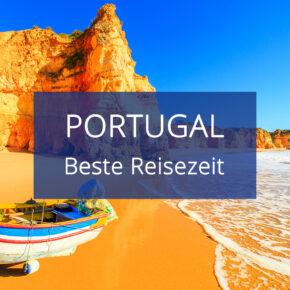 Beste Reisezeit für Portugal: Wetter, Temperaturen & Klimatabelle