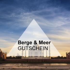 Berge & Meer Gutschein: Jetzt 50€ auf die nächste Reise sparen