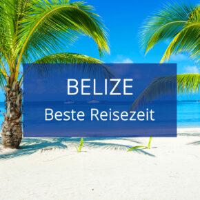 Beste Reisezeit für Belize: Klima & Temperaturen
