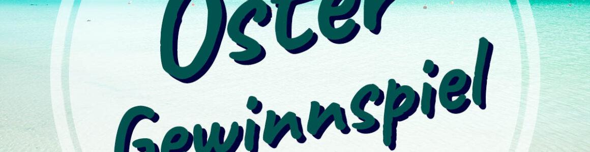 Ostergewinnspiel: Ergattere 1 von 7 Traumreisen im Gesamtwert von 3.400€