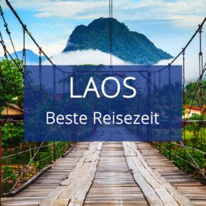 Beste Reisezeit für Laos: Alles zum Klima & den Temperaturen