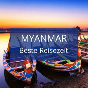 Beste Reisezeit für Myanmar: Alles zum Klima & den Temperaturen