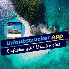 Die neusten Deals direkt auf's Smartphone mit der Urlaubstracker Reise App