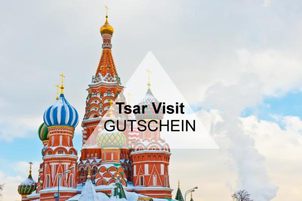 Tsar Visit Gutschein