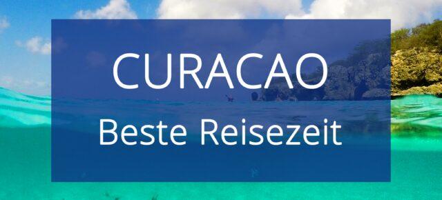 Beste Reisezeit Curacao