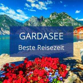 Beste Reisezeit Gardasee: Alle Informationen zu Klima, Temperaturen & Wetter