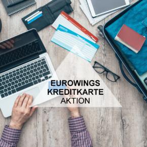 Eurowings Kreditkarten Aktion: 2.000 Meilen & Jahresgebühr geschenkt