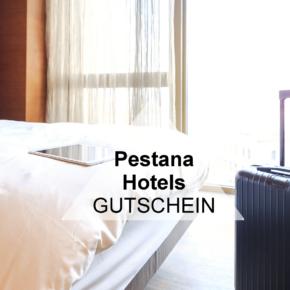 Pestana Hotels Gutschein: Spart 25% auf Euren Hotelaufenthalt