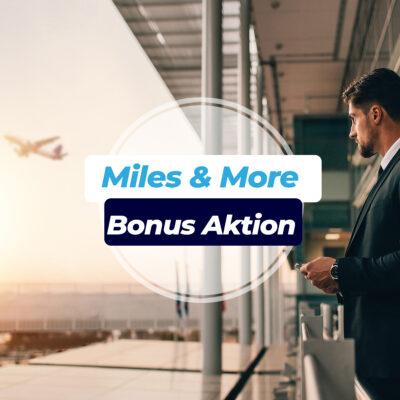 Miles & More Aktion