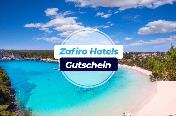 Zafiro Hotels Gutschein