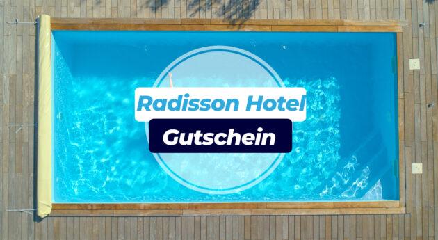 Radisson Hotel Gutschein